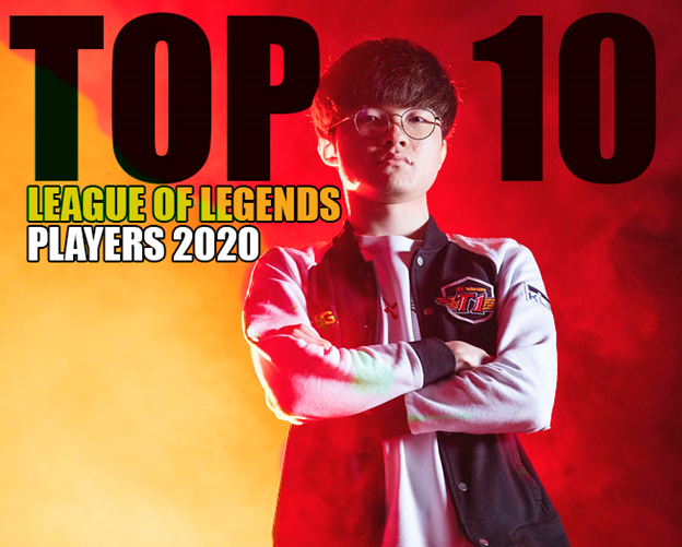 Top 10 League Of Legends Players 2020