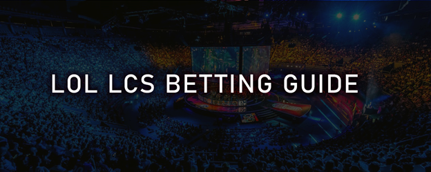 League of Legends LCS Betting
